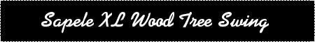 Wood Tree Swing- Sapele XL
